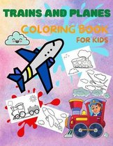 Trains and Planes Coloring Book for Kids