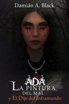 Ada, La Pintura del Mal y el Dije del Inframundo