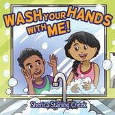 Wash Your Hands With Me!