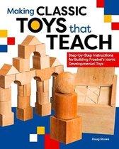 Making Classic Toys That Teach