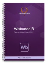 Athena Examenklaar - Wiskunde B Havo - Examenbundel met voorbeelden, stappenplannen en opdrachten