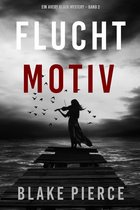 Fluchtmotiv (Ein Avery Black Mystery – Band 2)