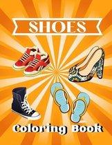 Shoes coloring book: A unique coloring books kids activity