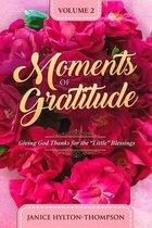 Moments of Gratitude
