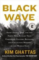 Boek cover Black Wave van Kim Ghattas (Hardcover)
