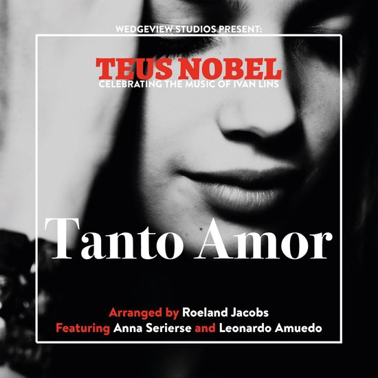 CD cover van Tanto Amor The Music Of Ivan Lins van Teus Nobel