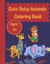 Cute Baby Animals Coloring Book Ages 3+