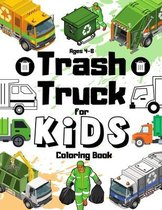 Trash Truck Coloring Book For Kids Ages 4-8