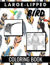 Large-Lipped Bird Coloring Book