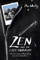 Zen and the Last Hurrah