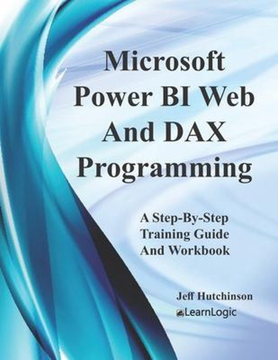 Microsoft Power BI Web And DAX Programming
