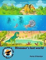Dinosaur's lost world