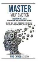 Master Your Emotion: This Book Includes