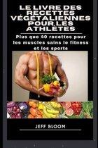 Le livre des recettes vegetaliennes pour les athletes