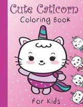 Cute Caticorn: coloring book for kids