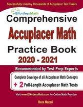 Comprehensive Accuplacer Math Practice Book 2020 - 2021
