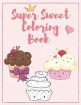 Super Sweet Coloring Book
