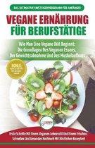 Vegane Ernahrung Fur Berufstatige