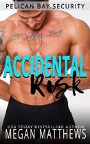 Accidental Risk