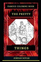 The Pretty Things Famous Coloring Book