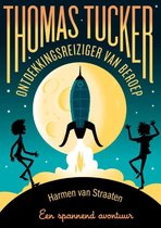 Thomas Tucker - Ontdekkingsreiziger van beroep