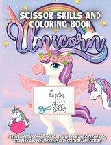 Unicorn Scissor Skills And Coloring Book