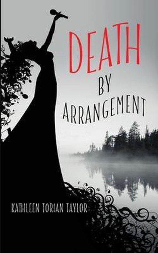 Death by Arrangement