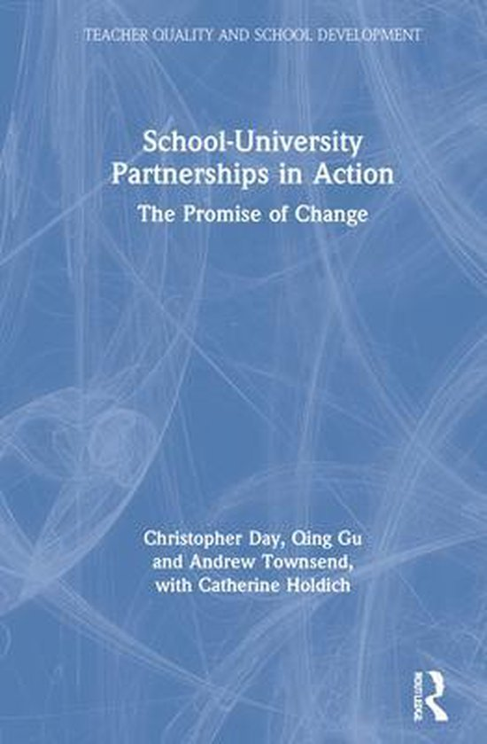 Boek cover School-University Partnerships in Action van Christopher Day (Hardcover)