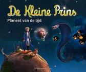 Boek cover De kleine prins - Planeet van de tijd van Christine Féret-Fleury