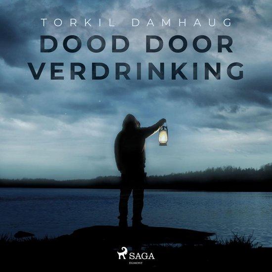 Boek cover Dood door verdrinking van Torkil Damhaug (Onbekend)