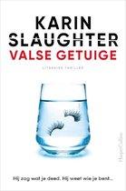 Boek cover Valse getuige (gesigneerd) van Karin Slaughter (Paperback)