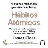 Súmula - Hábitos Atómicos, Adaptado por Clara Silva