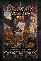 Wizard Watch: Dragon Wars - Book 8