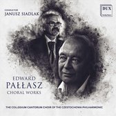 Edward Pallasz: Choral Works