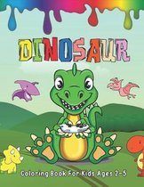 Dinosaur Coloring Book For Kids Ages 2-5