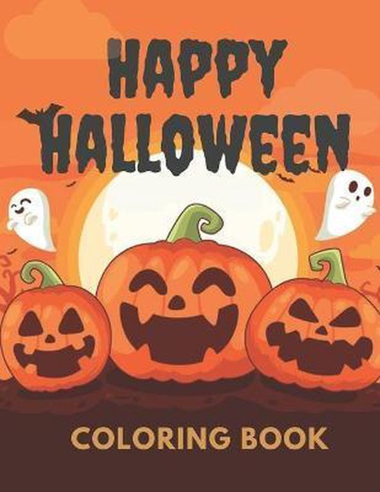 Happy Halloween Coloring Book: Activity Book For Toddlers and Kids: Kids Halloween Book