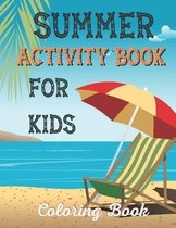 Summer activity book for kids coloring book