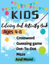 KIDS Coloring And Activity Book Ages 4-8
