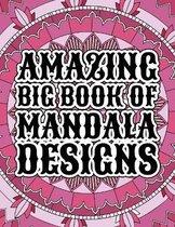Amazing Big Book Of Mandala Designs