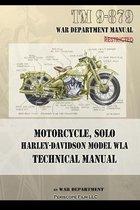 Motorcycle, Solo Harley-Davidson Model WLA Technical Manual