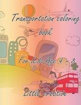 Transportation coloring book for kids 4-8