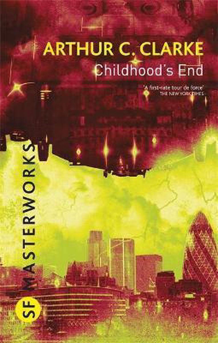 Childhood's End - Arthur C Clarke
