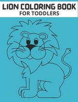 Lion Coloring Book for Toddlers