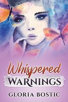 Whispered Warnings