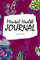 Mental Health Journal (6x9 Softcover Planner / Journal)