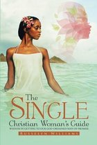 The Single Christian Woman's Guide