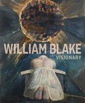 William Blake - Visionary