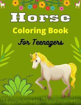 Horse Coloring Book For Teenagers