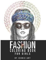 Fashion Coloring Book For Girls: