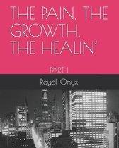 The Pain, the Growth, the Healin'